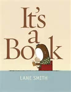 It's a Book (Lane Smith, 2010)