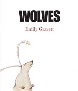 Wolves by Emily Gravett