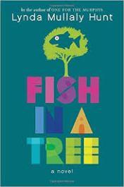 Fish in a Tree (Lynda Mullaly Hunt)