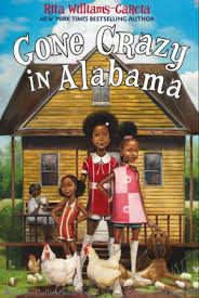 Gone Crazy in Alabama (Rita Williams-Garcia)
