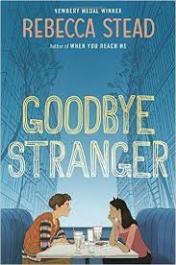 Goodbye Stranger (Rebecca Stead)
