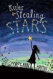 Rules for Stealing Stars (Corey Ann Haydu)