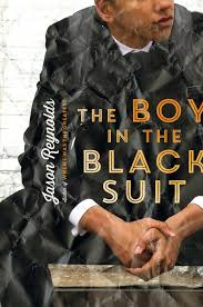 The Boy in the Black Suit (Jason Reynolds)