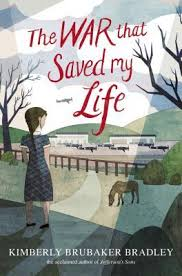 The War that Saved my Life (Kimberly Brubaker Bradley)